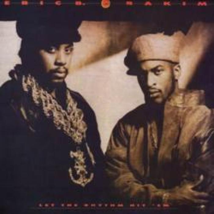 Eric B & Rakim - Let The Rythm Hit Em