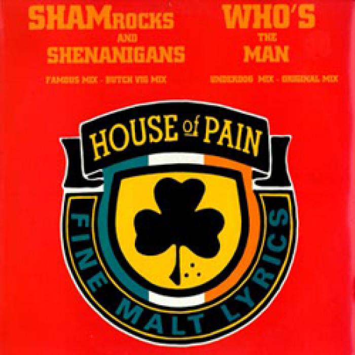 House Of Pain - Shamrocks&Shenanigans RMX