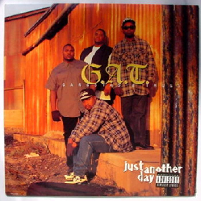 G.A.T. (Gangstas & Thugs) - Just Another Day