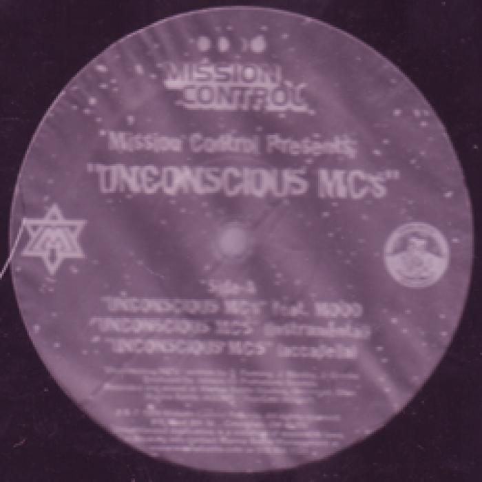 Mission Control Presents - Unconscious MC's / Millionaires