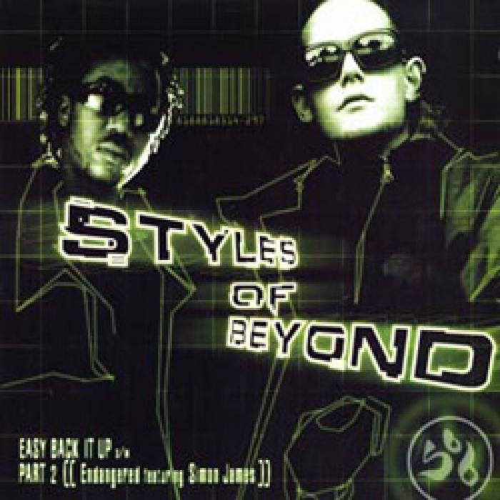 Styles of Beyond - Easy Back It Up