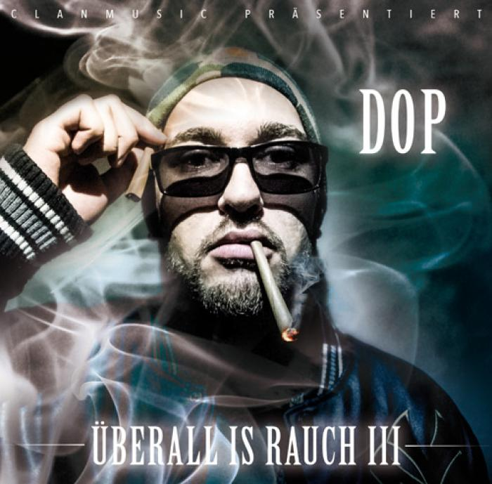 DOP - Überall is Rauch 3