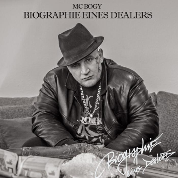 MC Bogy - Biographie eines Dealers